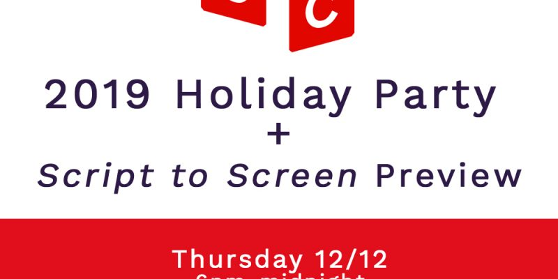 Holiday Party & Script to Screen Preview
